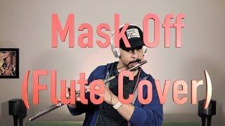 Mask Off - Future Flute Cover