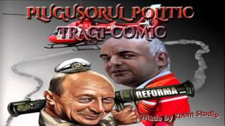 PLUGUSORUL POLITIC TRAGI-COMIC, Plugusor 2016