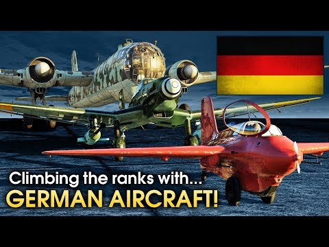Climbing The Ranks With... German Aircraft / War Thunder