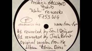 Frederic Galliano - Walai (Reworked by Josh Brent)