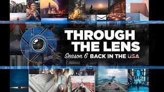 Through The Lens TRAILER Season 06: Back In The USA
