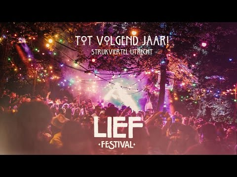 Lief Festival 2016 - Official Aftermovie