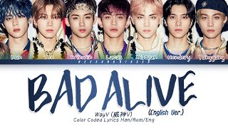 Download lagu WayV 威神V 'Bad Alive (English Ver.)' Color Coded Lyrics