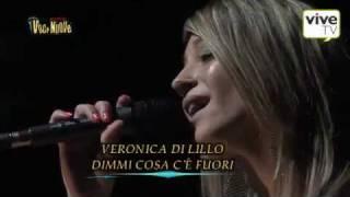 Veronica Di Lillo canta Dimmi cosa c'è fuori (inedito) thumbnail
