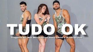 Baixar Tudo Ok - Thiaguinho MT, Mila, Márcia Fellipe, Henry Freitas e JS o Mão de Ouro | ( SC Dance )