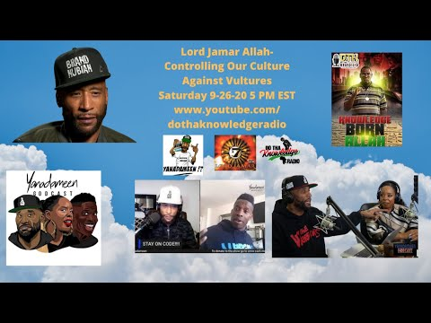 Lord Jamar Allah- Controlling Our Culture Against Vultures