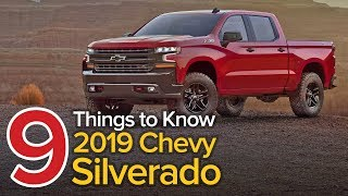 9 Things to Know About the 2019 Chevrolet Silverado: The Short List
