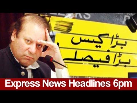 Express News Headlines - 06:00 PM - 19 April 2017