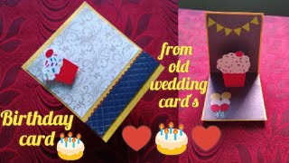 DIY : Beautiful POP UP Birthday Card idea tutorial/How to make birthday card from old wedding card's