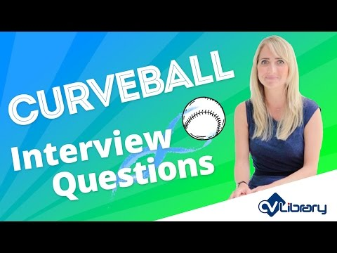 Curveball Interview Questions and How to Answer Them