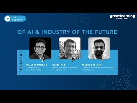 Of AI & Industry of the Future | Artificial Intelligence | Great Learning