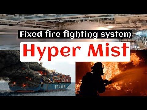 How to test Fixed fire fighting system: Hyper Mist | Ship's fire fighting system water hyper mist