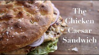 The Chicken Caesar Sandwich