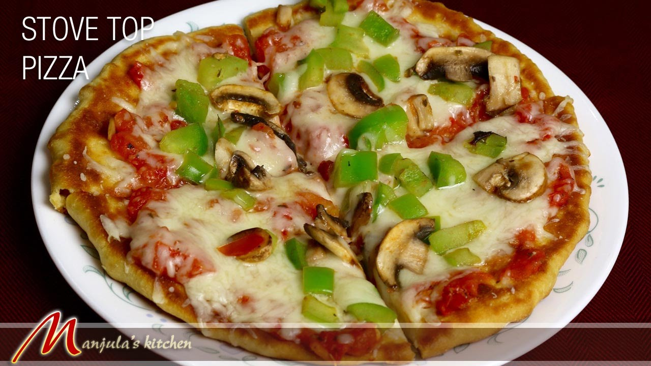 making pizza on the stove top recipe by manjula manjulas kitchen - Manjulas Kitchen 2