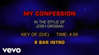 Josh Groban - My Confession (Karaoke)