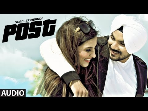 Gurdeep Mehndi: Post (Full Audio Song) | Latest Punjabi Song 2017