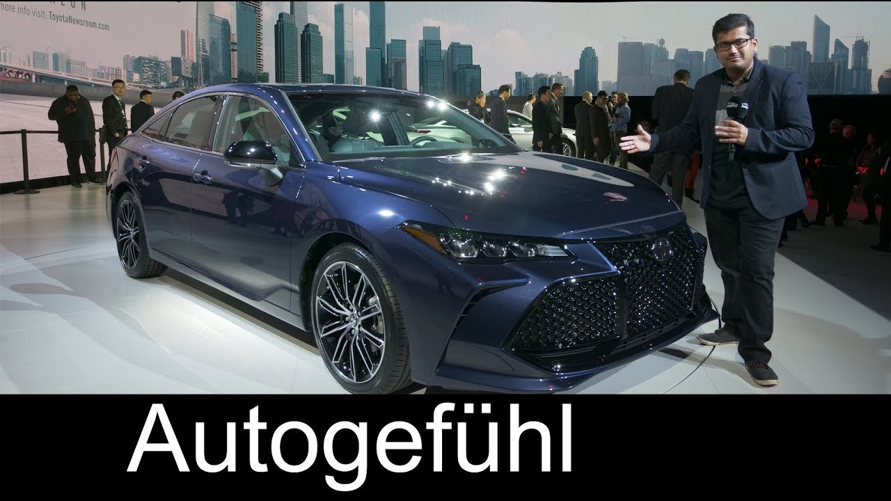 All-new Toyota Avalon 2019 REVIEW - NAIAS 2018 - Autogefühl - Dauer: 19 Minuten