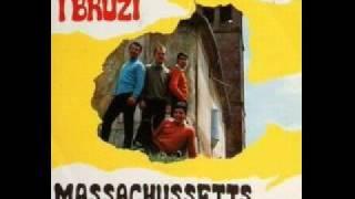 I Bruzi - Massachussetts (1967)