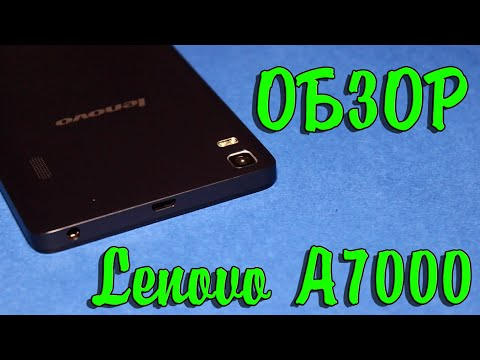 Lenovo A7000 - обзор смартфона с аудиосистемой Dolby Atmos (Леново А7000)