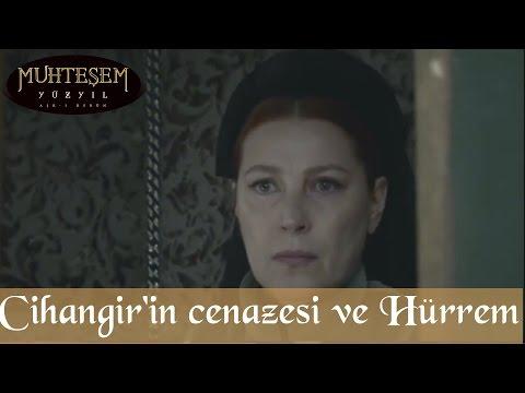 Şehzade Cihangir'in Cenazesi ve Hürrem - Muhteşem Yüzyıl 125.Bölüm