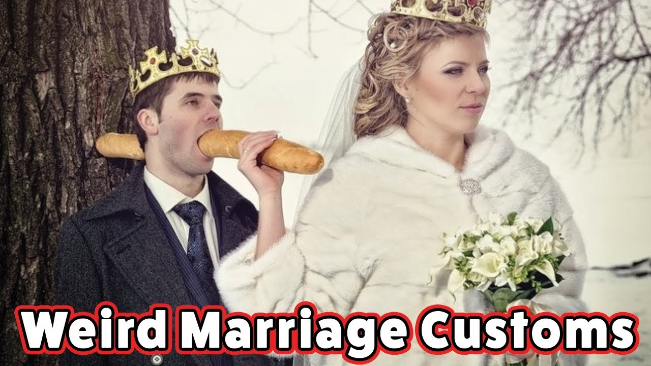 Weird Marriage Customs - YouTube