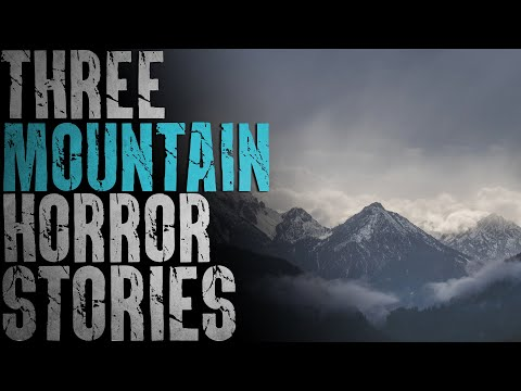 3 DISTURBING Mountain Horror Stories