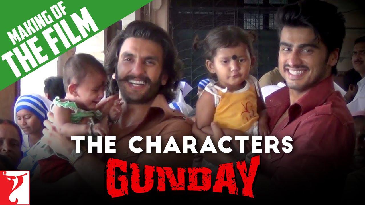 Download Making Of The Film   Gunday   The Characters   Capsule 2   Ranveer Singh   Arjun Kapoor