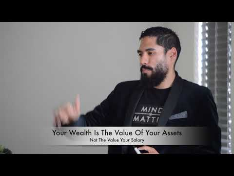 Your Wealth Is The Value Of Your Assets, Not Your Salary