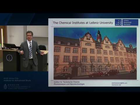 IAS Distinguished Lecture : Prof Detlef Bahnemann (20 May 2016)