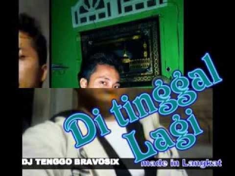 Adista ditinggal lagi - DJ TENGGO BRAVOSIX