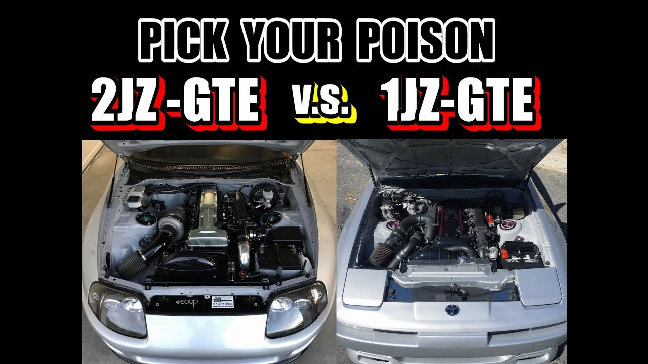 1jz Gte V S 2jz Gte Which Is Better Amp Why
