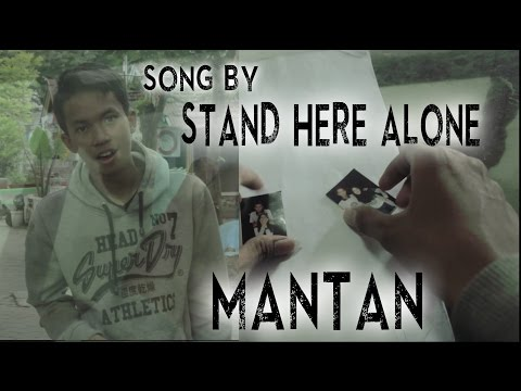 STAND HERE ALONE -  MANTAN (tugas prakerin)