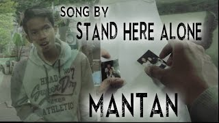 STAND HERE ALONE -  MANTAN (tugas prakerin) Mp3
