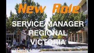 SERVICE MANAGER - REGIONAL VICTORIA
