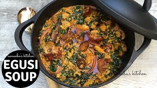 How to make EGuSi SouP I Nanaaba's kitchen✔