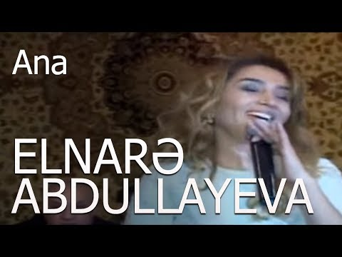 Elnarə Abdullayeva - Ana - Dünya Muğamı Saatlı (Əfqanın Toyu)