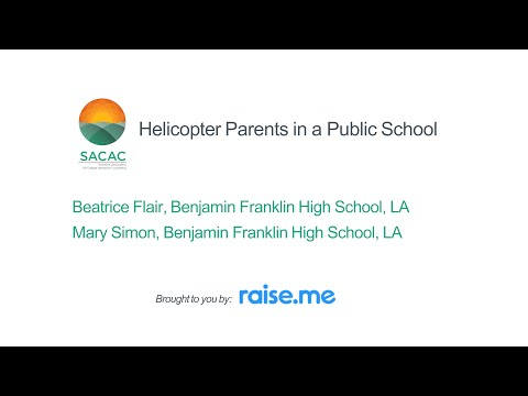 SACAC Session C.6: Helicopter Parents in a Public School