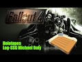 Fallout 4 [ Log-SSG Michael Daly ]