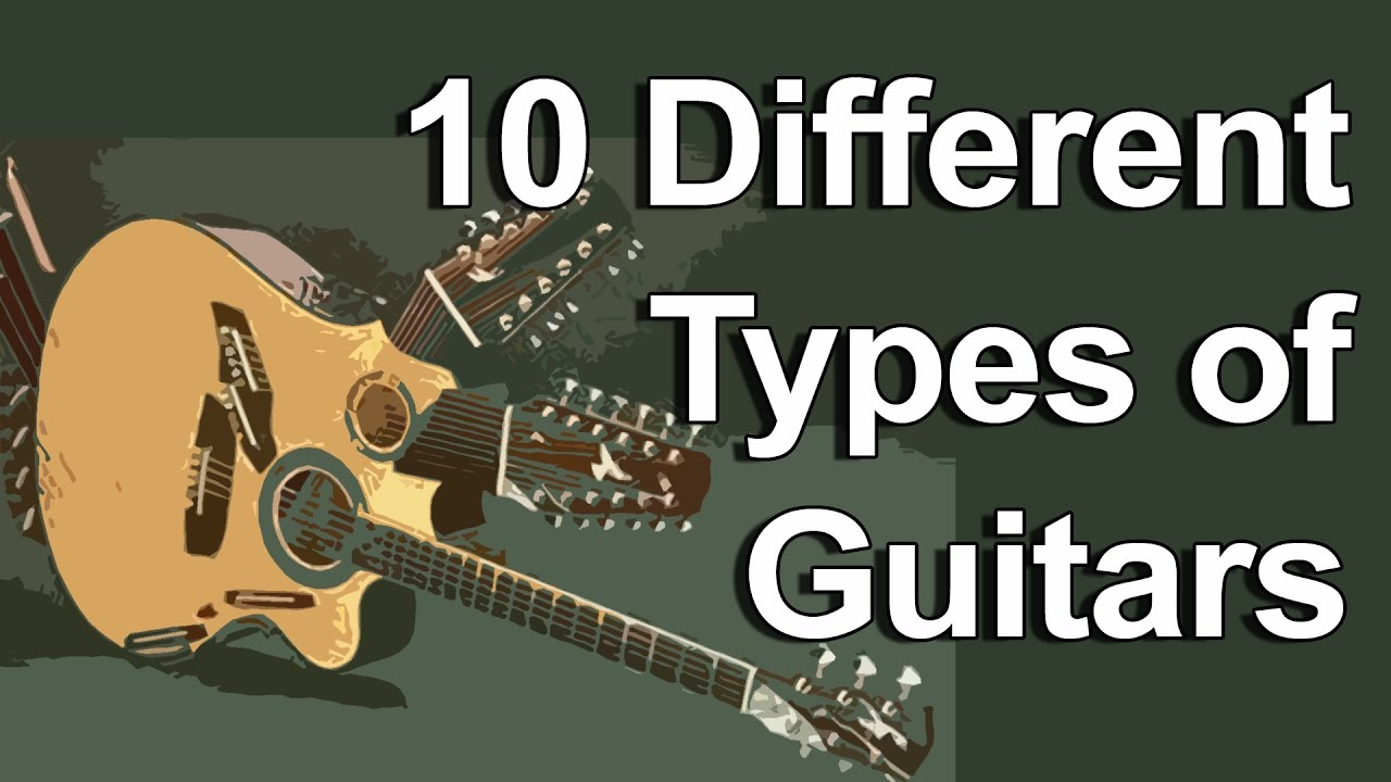 10 different types of guitars youtube. Black Bedroom Furniture Sets. Home Design Ideas