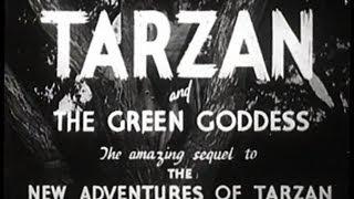Tarzan and the Green Goddess (1935) [Action] [Adventure]