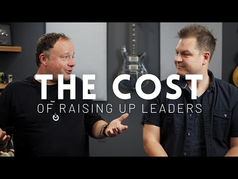The Cost Of Raising Up Leaders // Worship Leader Wednesday