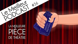 Le Meilleur Podcast - #36 - Distanciation dans le Stand-Up