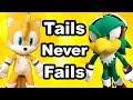 TT Movie: Tails Never Fails