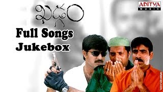 Khadgam Telugu Movie Full Songs ||  Jukebox || Ravi Teja,Srikanth, Sonali Bindhre
