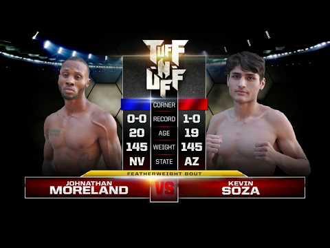 Tuff-N-Uff The Future Stars of MMA Jonathan Moreland vs Kevin Soza