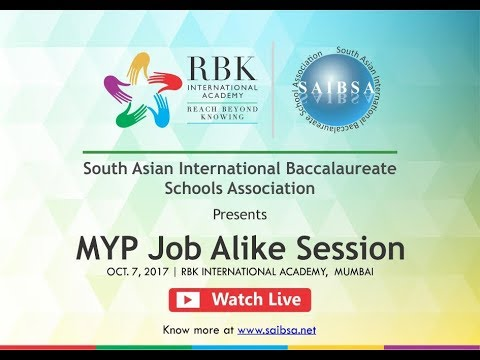RBKIA - SAIBSA |  Plenary Session 1 : Inquiry and concept based learning in MYP