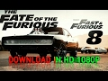 How to download the Fate of the Furious 2017 movie in HD 1080p :- fast and furious 8 [1.34GB]