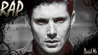 Rap do Dean - A marca de Caim (Supernatural) | David MR.