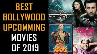 Best bollywood upcoming movies of 2019
