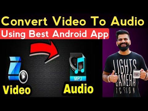 how to convert video to mp3 | how to convert video to mp3 on android | video to audio  converter app